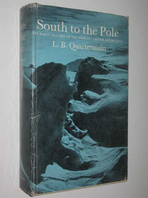 Image for South to the Pole : The early history of the Ross Sea Sector, Antarctica