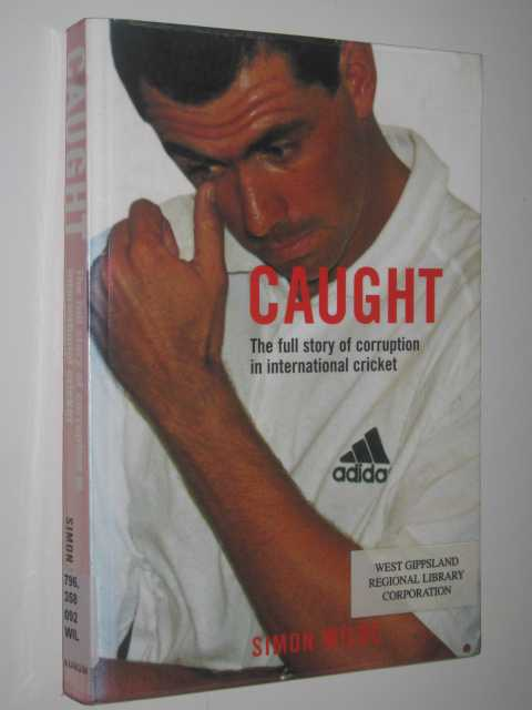 Image for Caught : The full story of corruption in international cricket