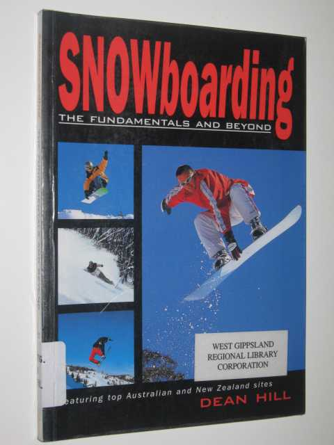 Image for Snowboarding : The Fundamentals And Beyond