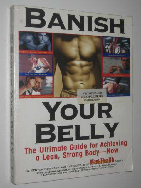 Image for Banish Your Belly : The ultimate guide for achieving a lean, strong Body : The ultimate guide for achieving a lean, strong Body : The ultimate guide for achieving a lean, strong Body - Now