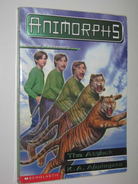 Image for The Attack - Animorphs Series #26