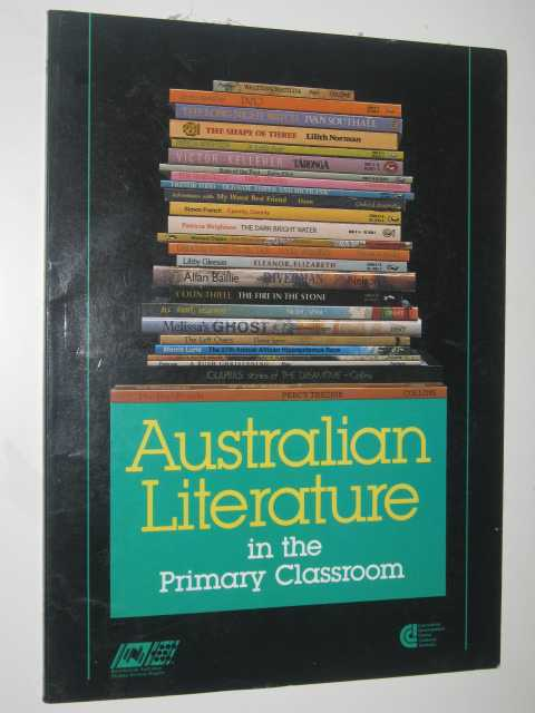 Image for Australian Literature in the Primary Classroom