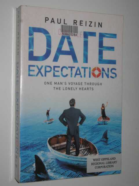 Image for Date Expectations : One Man's Voyage Through The Lonely Hearts