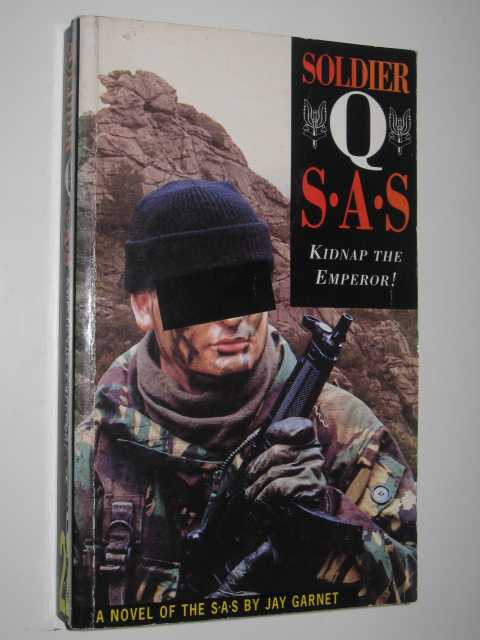Image for Kidnap the Emperor! - Soldier Q: SAS Series