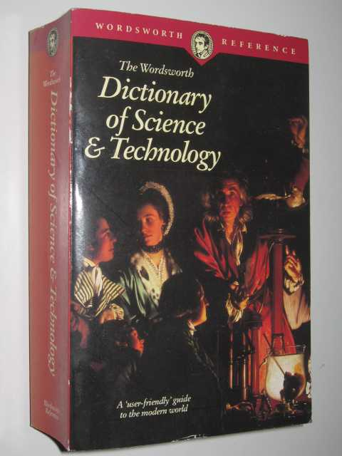Image for The Wordsworth Dictionary of Science and Technology : Wordsworth Reference