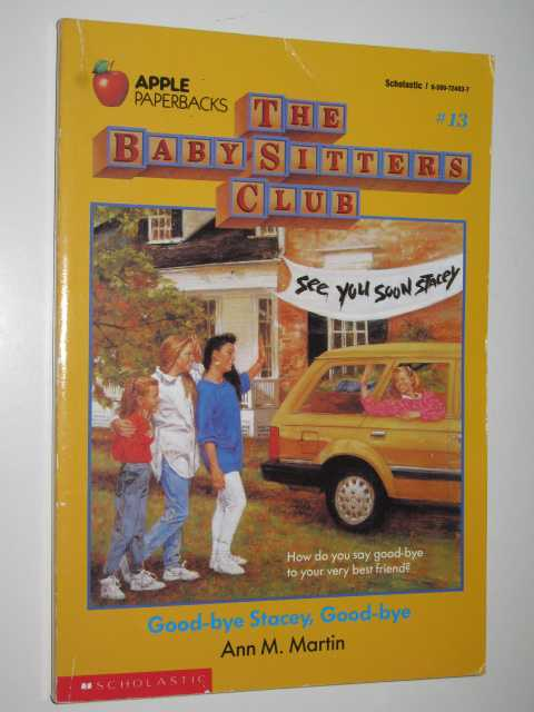 Image for Good-bye Stacey, Good-bye - Baby-Sitters Club Series #13