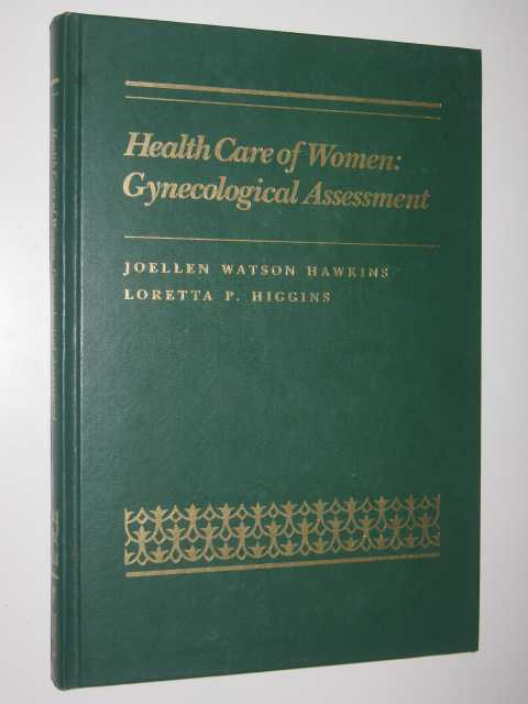 Image for Health Care Of Women : Gynecological Assessment