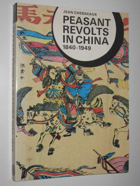Image for Peasant Revolts In China 1840-1949