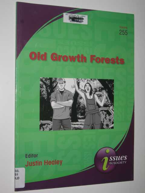 Image for Old Growth Forests - Issues in Society Series #255