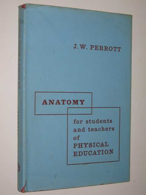 Image for Anatomy For Students And Teachers Of Physical Education