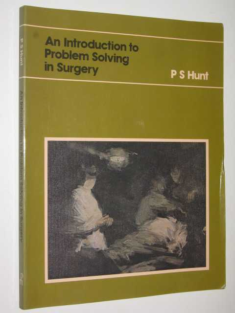 Image for An Introduction To Problem Solving In Surgery