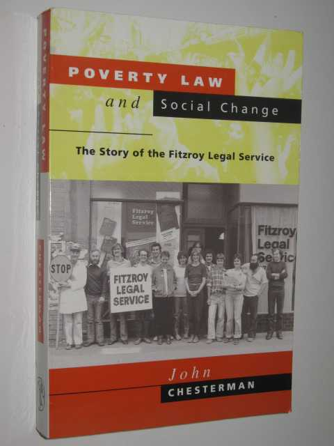Image for Poverty Law And Social Change : The Story Of The Fitzroy Legal Service