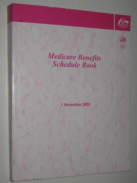 Image for Medicare Benefits Schedule Book : Operating From 1 November 2002