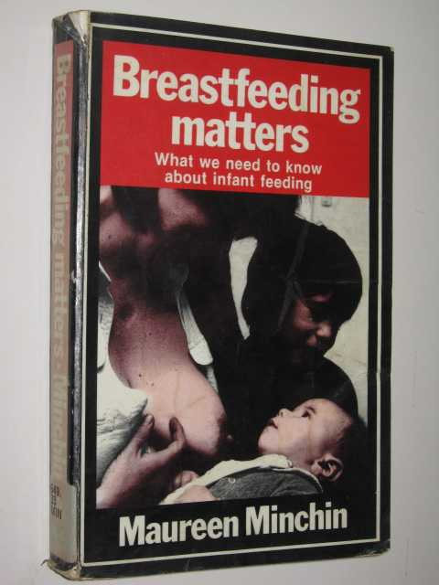Image for Breastfeeding Matters : What We Need To Know About Infant Feeding