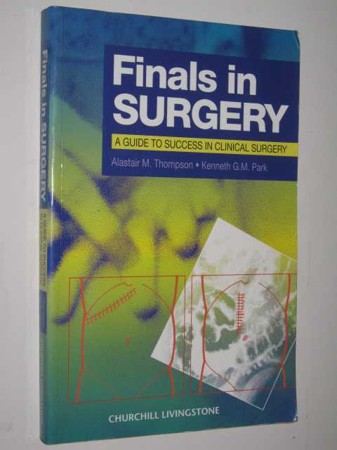 Image for Finals In Surgery : A Guide To Success In Clinical Surgery