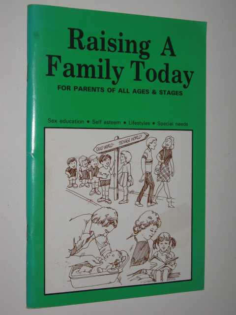 Image for Raising A Family Today