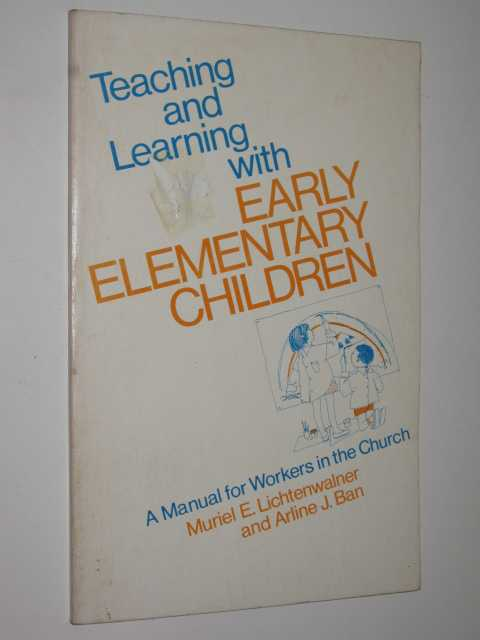 Image for Teaching & Learning With Early Elementary Children