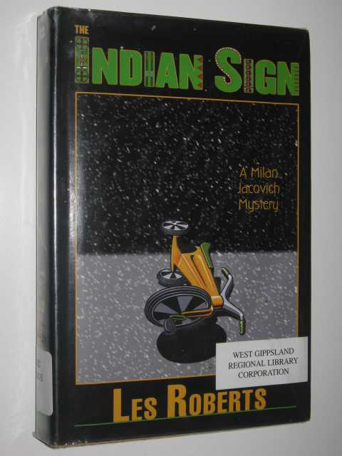 Image for The Indian Sign - Milan Jacovich Mysteries Series