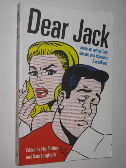 Image for Dear Jack : Break-up Letters From Famous And Infamous Letters