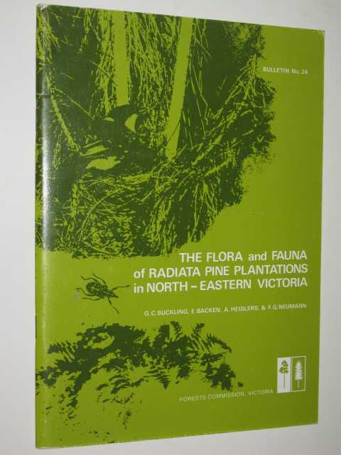 Image for The Flora and Fauna of Radiata Pine Plantations in North-Eastern Victoria : Bulletin No. 24