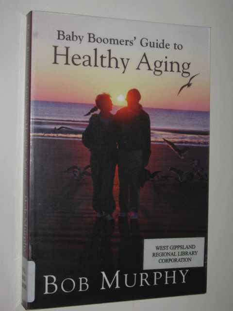 Image for Baby Boomers' Guide To Healthy Aging