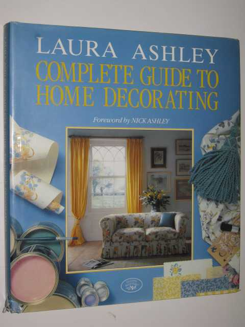 Image for Laura Ashley : Complete Guide To Home Decorating