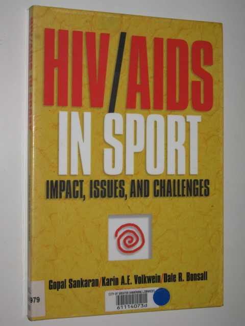 Image for HIV/AIDS In Sport : Impact, Issues & Challenges