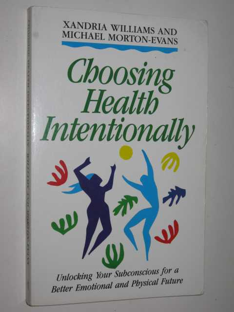 Image for Choosing Health Intentionally