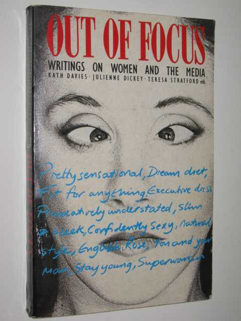 Image for Out Of Focus : Writings On Women And The Media