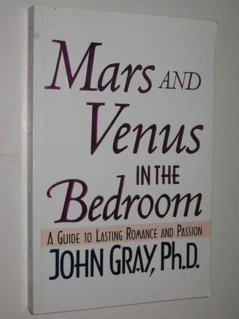 Image for Mars & Venus In The Bedroom : A Guide To Lasting Romance & Passion