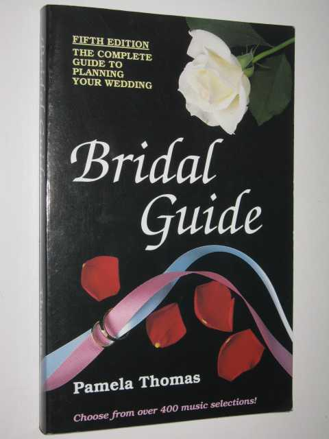 Image for Bridal Guide : A Complete Guide On How To Plan Your Wedding