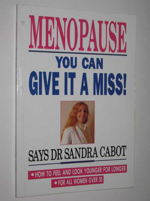 Image for Menopause : You Can Give It a Miss