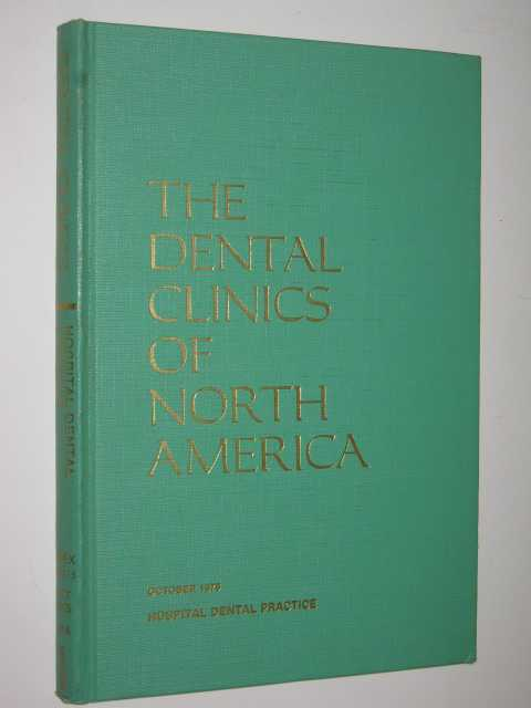 Image for The Dental Clinics Of North America Vol 19/No 4, October 1975