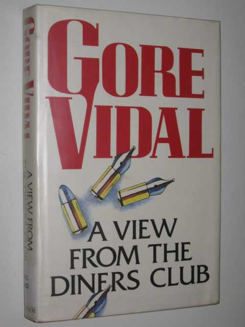 Image for A View From the Diners Club : Essays 1987-1991