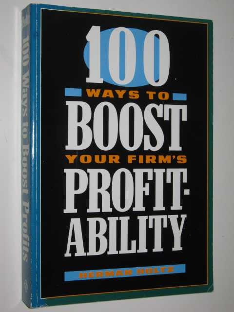 Image for 100 Ways To Boost Your Firm's Profitability