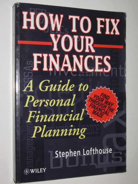 Image for How To Fix Your Finances : A Guide To Personal Financial Planning