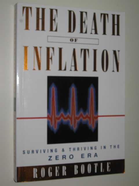 Image for The Death Of Inflation : Surviving & Thriving In The Zero Era