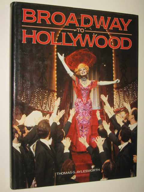 Image for Broadway To Hollywood : Musicals From Stage To Screen
