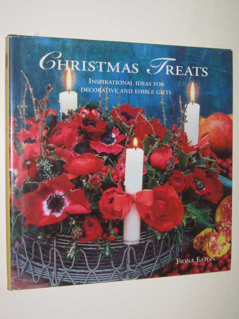 Image for Christmas Treats : Inspirational Ideas For Decorative & Edible Gifts
