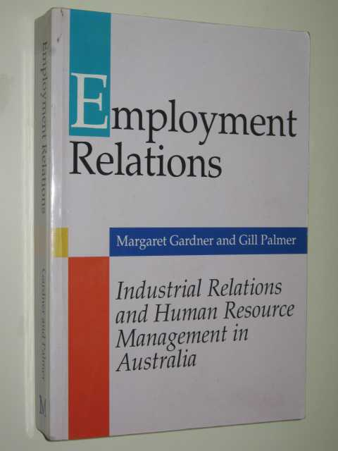 Image for Employment Relations : Industrial Relations & Human Resource Management In Australia