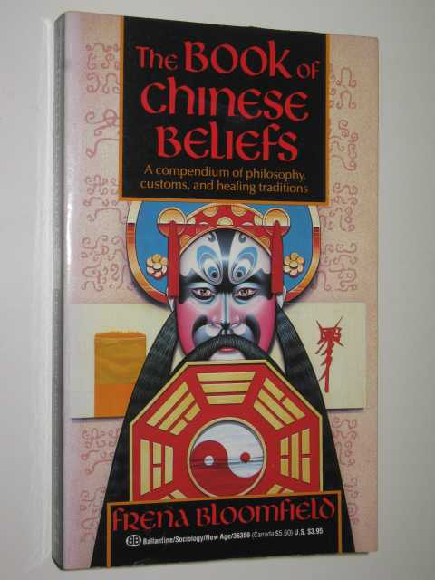Image for The Book Of Chinese Beliefs : A Journey Into The Chinese Inner World
