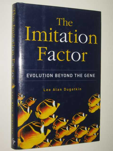 Image for The Imitation Factor : Evolution Beyond The Gene