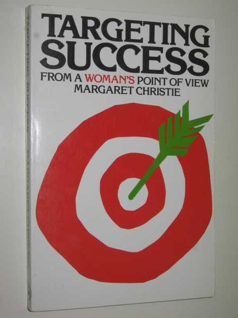 Image for Targeting Success : from A Woman's Point Of View
