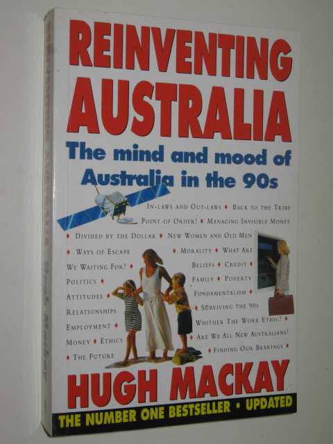 Image for Reinventing Australia : The Mind & Mood Of Australia In The 90s