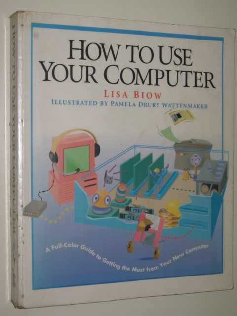 Image for How To Use Your Computer