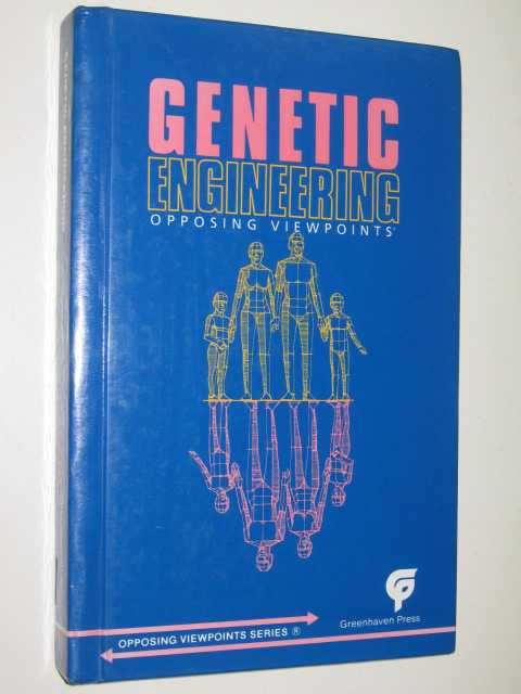 Image for Genetic Engineering Opposing Viewpoints