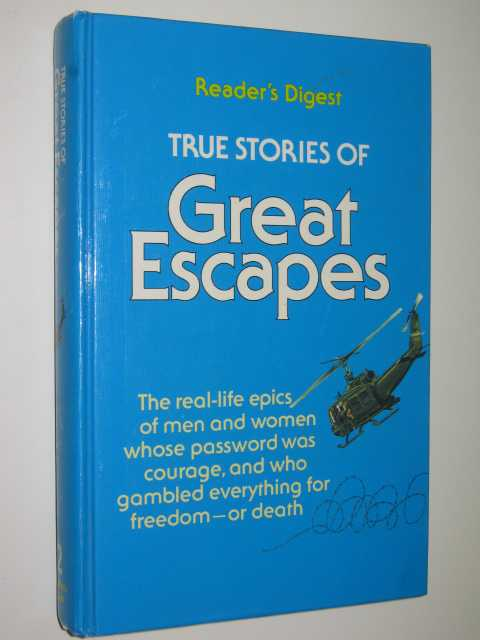 Image for True Stories Of Great Escapes