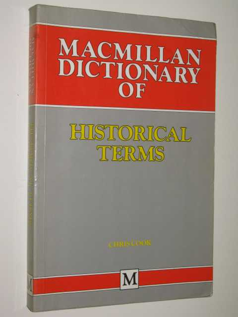 Image for Macmillan Dictionary Of Historical Terms
