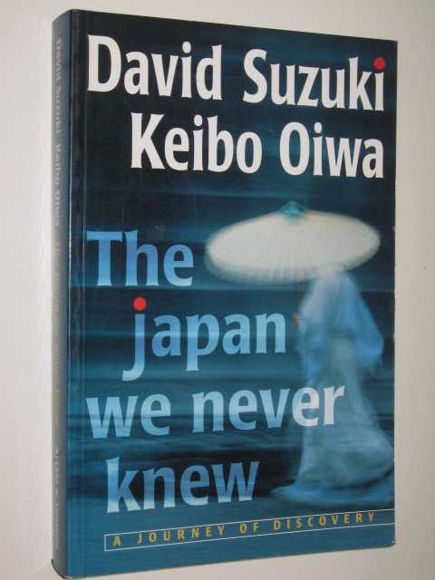 Image for The Japan We Never Knew : A Journey Of Discovery