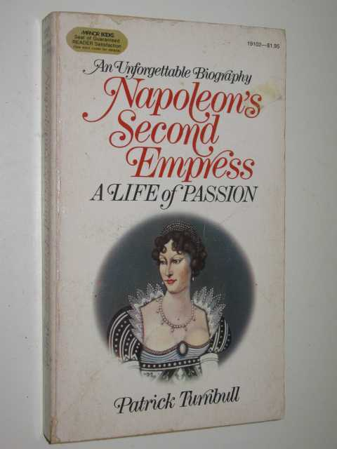 Image for Napoleon's Second Empress : A Life Of Passion